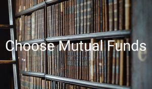 choose mutual funds