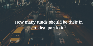 How many funds should be their in an ideal portfolio?