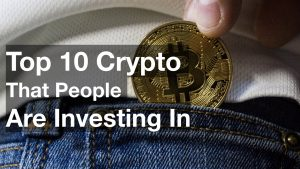 top 10 cryptocurrencies that people are investing in