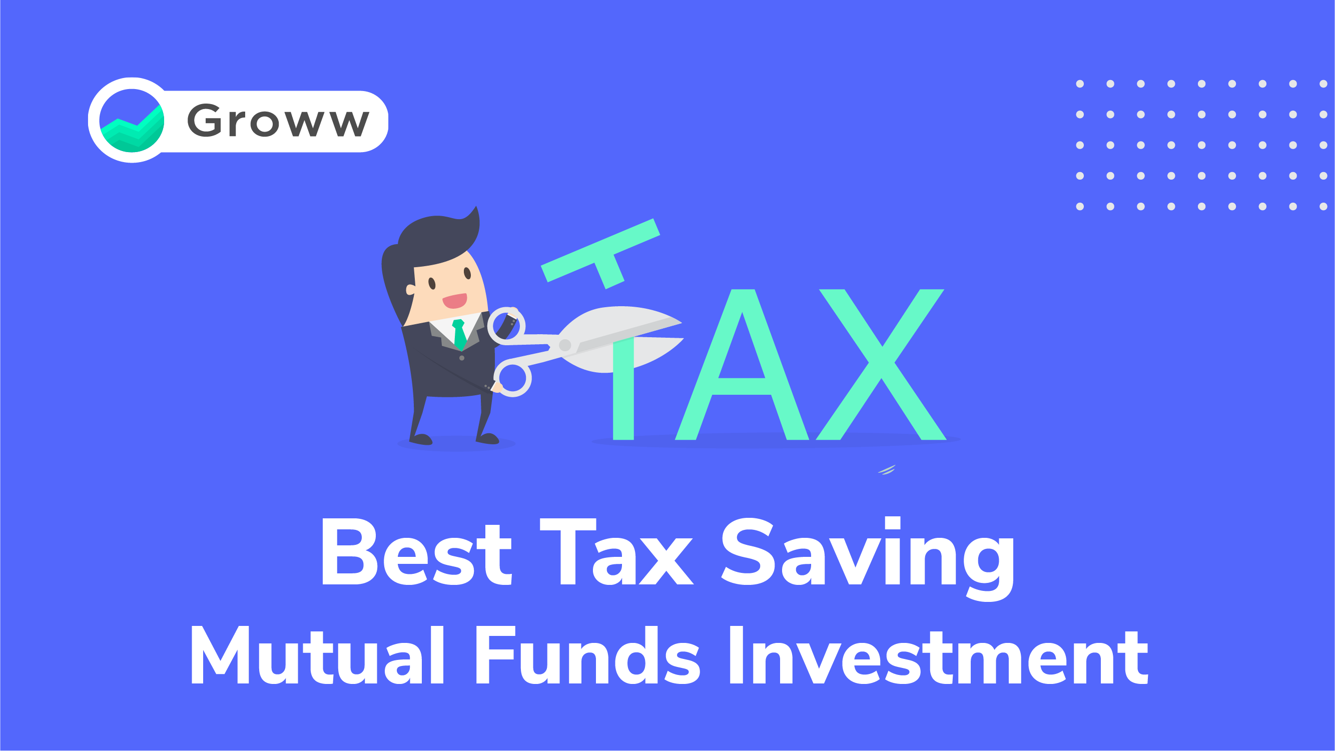 Tax Saving Mutual Funds