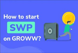 SWP on Groww