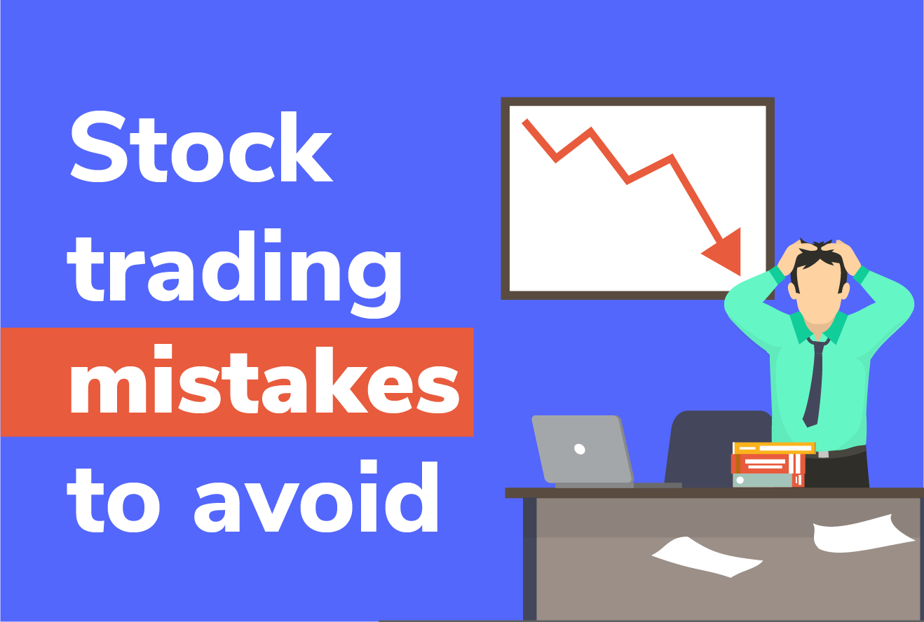 Stock Trading mistakes to avoid