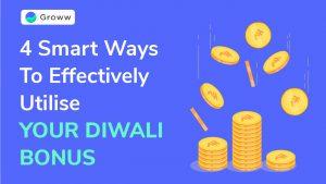 Utilise diwali bonus