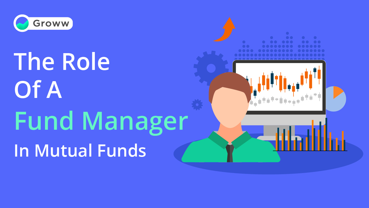 role of fund manager in mutual funds