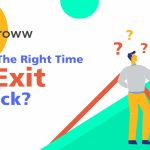 What is the right time to exit a stock