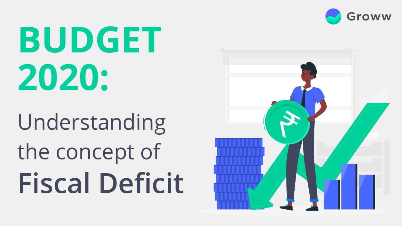 concept of Fiscal Deficit