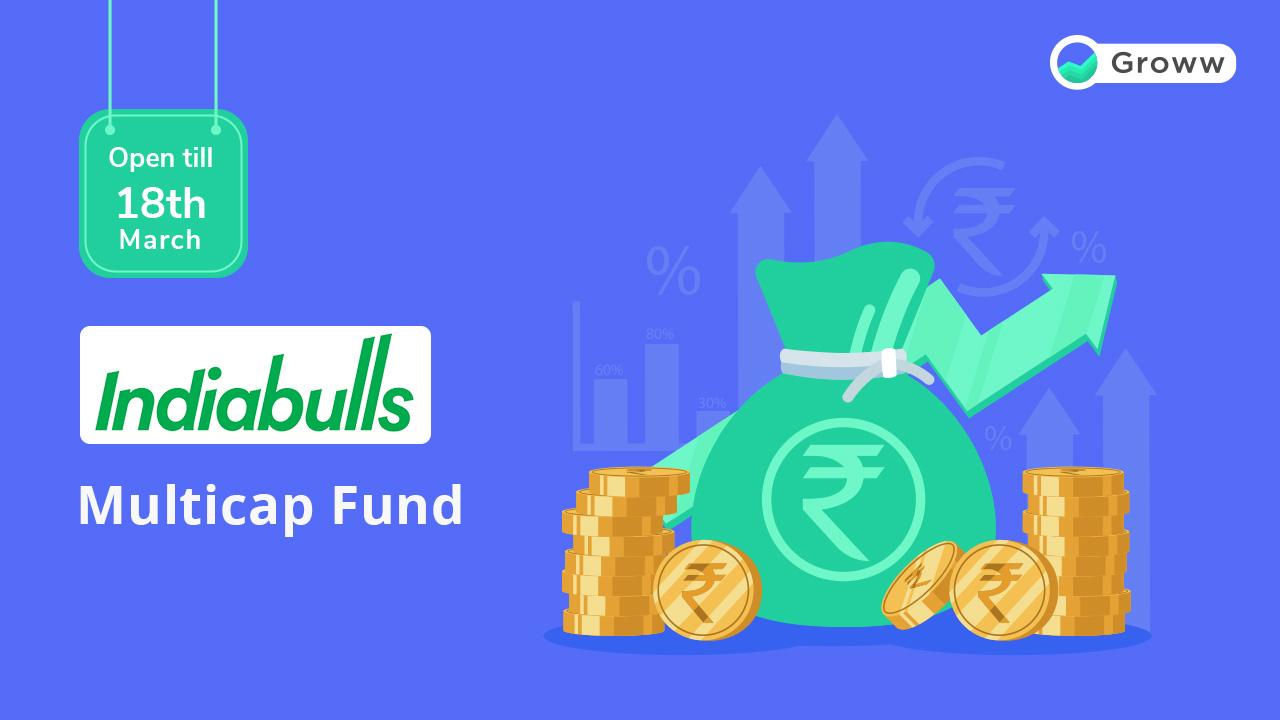 Indiabulls multicap fund NFO