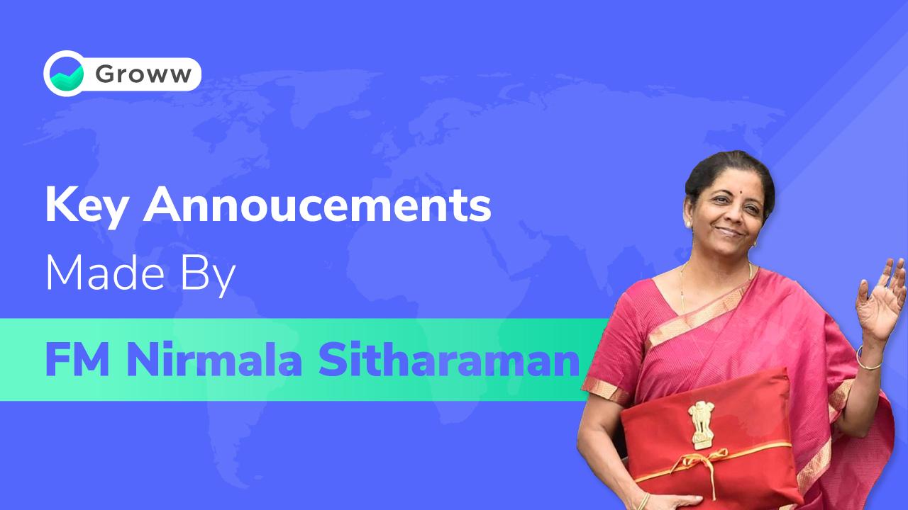 Key Announcement made by Nirmala Sitharaman
