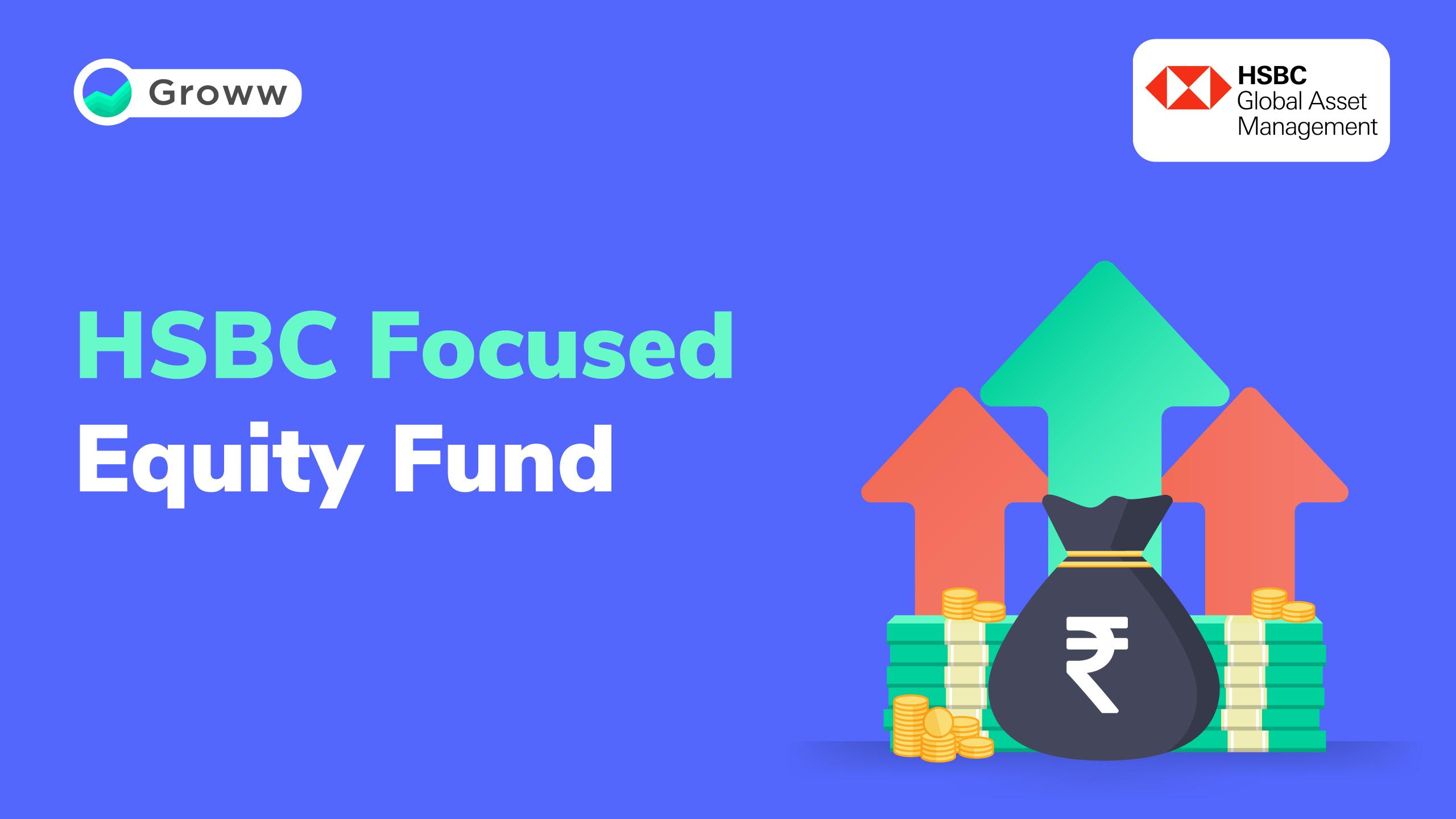 HSBC Focused Equity Fund