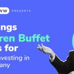 3 Things Warren Buffett Looks For While Investing In A Company