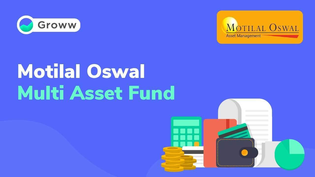 Motilal Oswal Multi Asset Fund