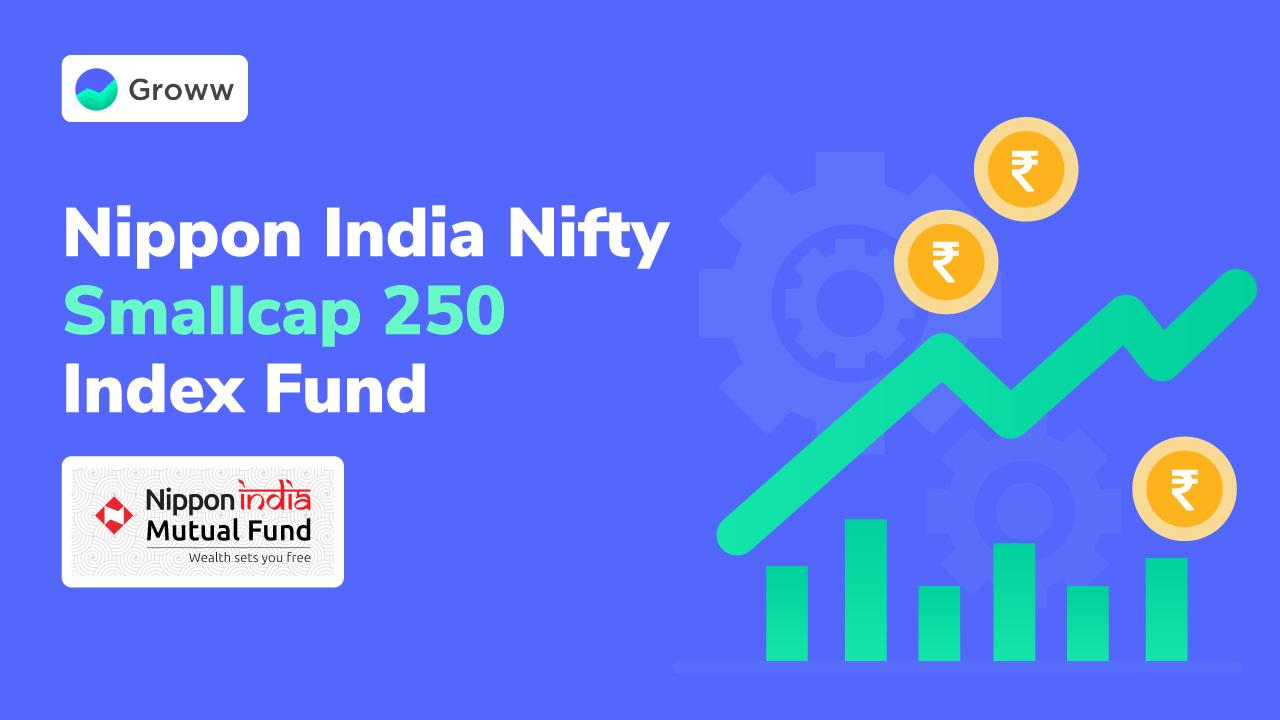 Nippon India MF Launches Small Cap Index Fund