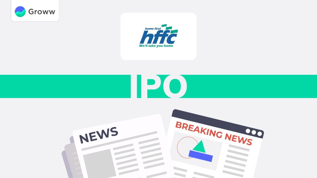 latest news and updates HFFC IPO