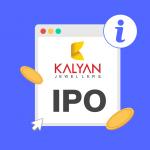 Kalyan Jewellers India Limited IPO (Kalyan Jewellers IPO)