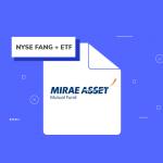 Mirae Asset MF is launching Mirae Asset NYSE FANG+ ETF