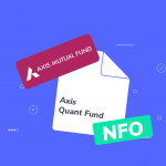 Axis Mutual Fund Launches Quant Fund: NFO Closes on June 25
