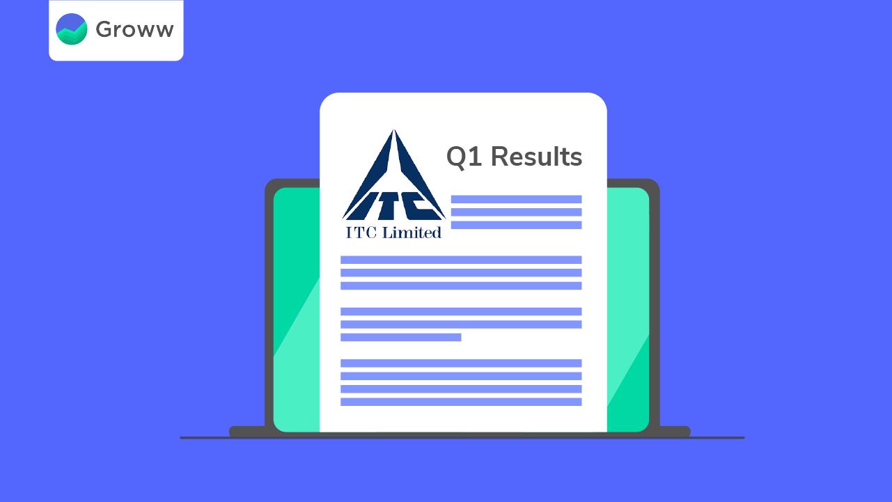ITC Q1 Results