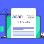Adani Ports Q1 Results FY 22