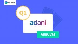 Adani Green Energy Q1 Results