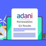 Adani Green Energy Q1 FY22 Results