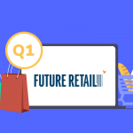 Future Retail Limited Q1 Results FY22