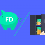 Bank FD vs Savings account - Which is better?